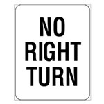 No Right Turn Sign - Small Poster