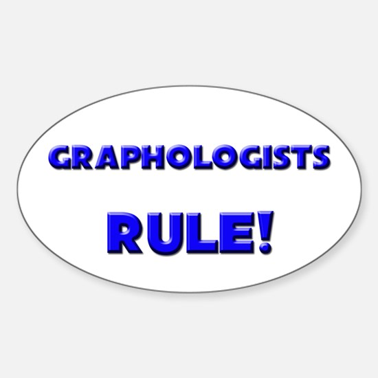 Graphologists Rule! Oval Decal