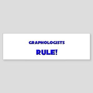 Graphologists Rule! Bumper Sticker
