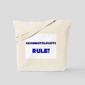Grammatologists Rule! Tote Bag