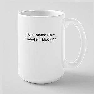 Don't Blame MeLarge Mug