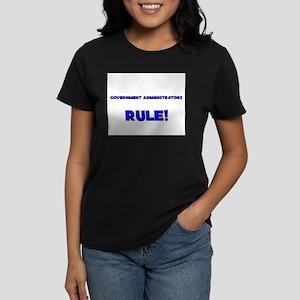 Government Administrators Rule! Women's Dark T-Shi