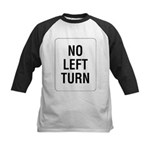 No Left Turn Sign Kids Baseball Jersey