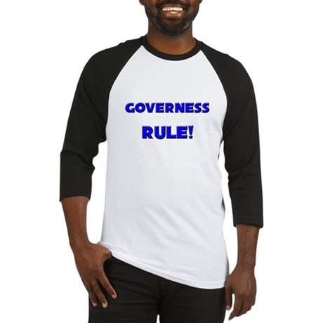 Governess Rule! Baseball Jersey