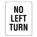 No Left Turn Sign - Small Poster