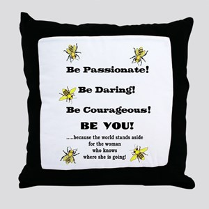 Be Courageous Throw Pillow