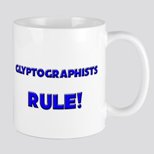Glyptographists Rule! Mug