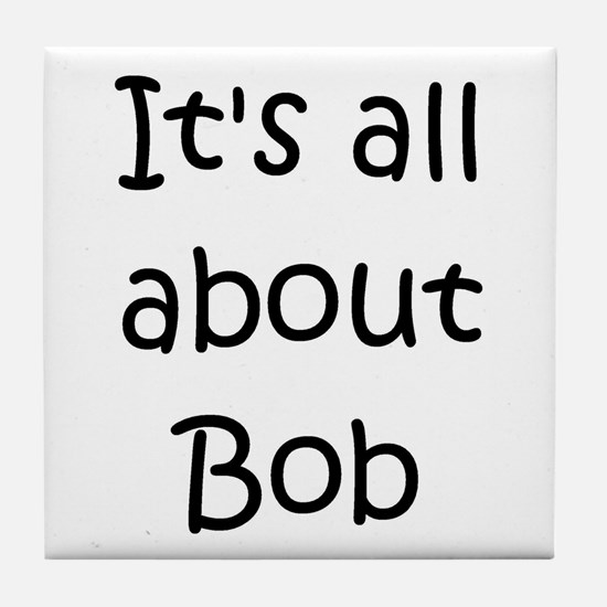 Cute All about bob Tile Coaster