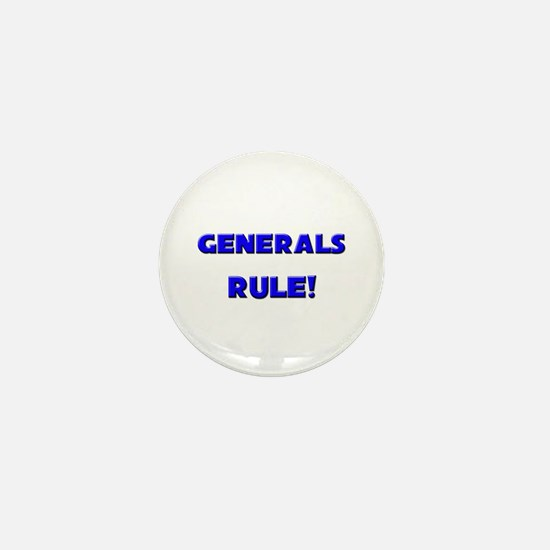 Generals Rule! Mini Button