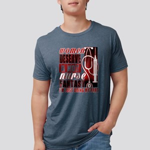 Women Deserve A Hot Nurse Fantasy T Shirt T-Shirt
