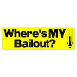 Bailout? Bumper Sticker (10 pk)