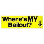 Bailout? Bumper Sticker
