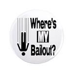 "Bailout? 3.5"" Button"