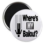 """Bailout? 2.25"""" Magnet (10 pack)"""