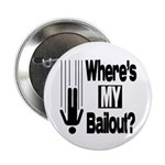 """Bailout? 2.25"""" Button (10 pack)"""