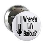 "Bailout? 2.25"" Button"