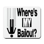 Bailout? Mousepad