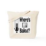 Bailout? Tote Bag