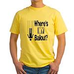Bailout? Yellow T-Shirt