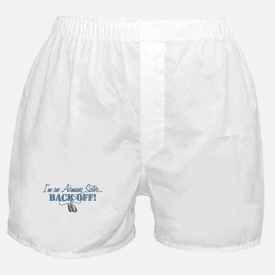 Airmans Sister BACK OFF! Boxer Shorts