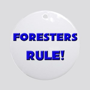 Foresters Rule! Ornament (Round)