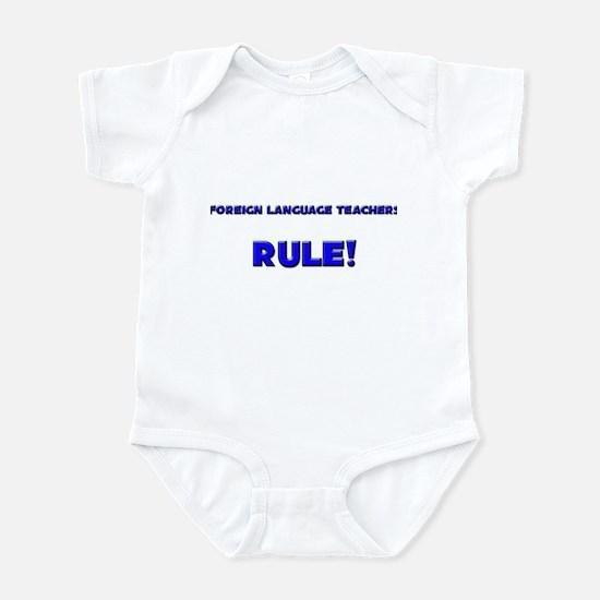 Foreign Language Teachers Rule! Infant Bodysuit