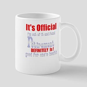 It's Official Retirement. Mug