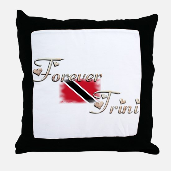 Forever Trini - Throw Pillow