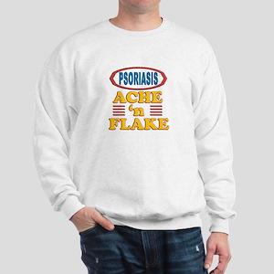 Psoriasis: Ache 'n Flake Sweatshirt