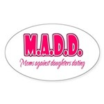 M.A.D.D. Oval Sticker