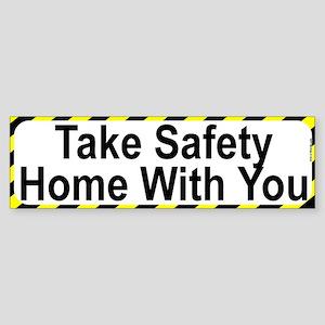 Home Safety Bumper Sticker