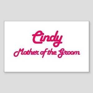 Cindy - Mother of Groom Rectangle Sticker