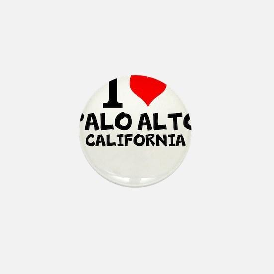 I Love Palo Alto, California Mini Button
