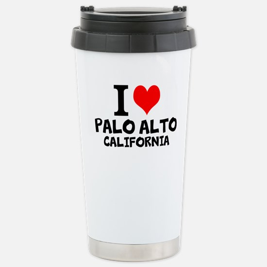 I Love Palo Alto, California Travel Mug