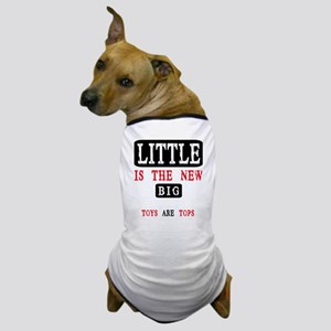 LITTLE IS THE NEW BIG Dog T-Shirt