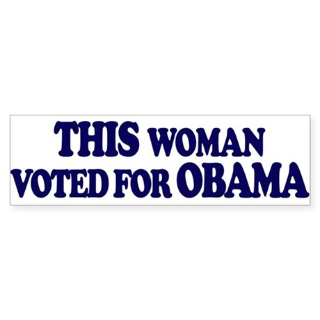THIS woman voted for OBAMA