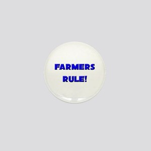 Farmers Rule! Mini Button