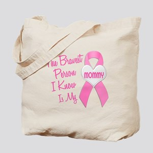 Bravest Person PINK (Mommy) Tote Bag