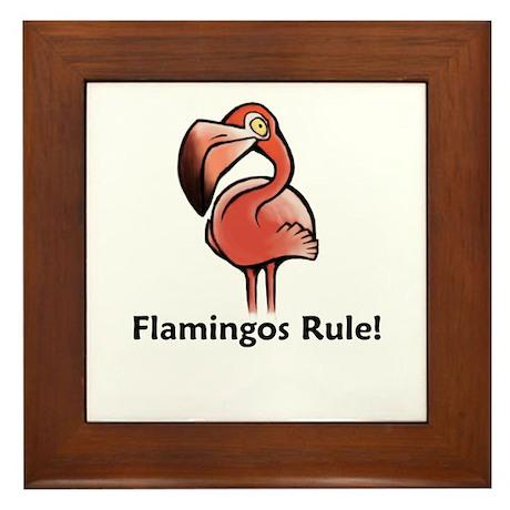 Flamingos Rule! Framed Tile