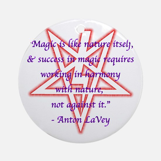 LaVey Magic Quote Ornament (Round)