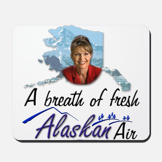 Breath of Fresh Alaskan Air Mousepad