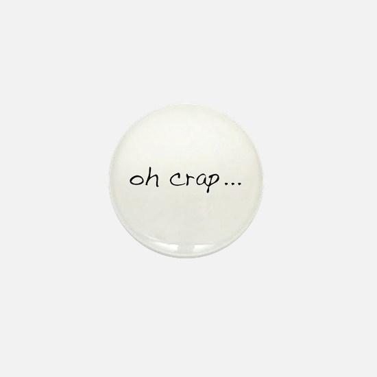 Oh Crap Mini Button