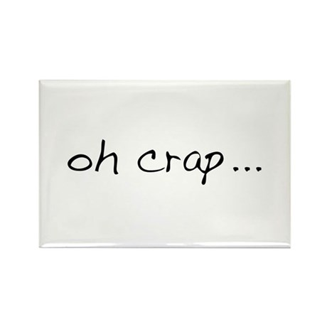 Oh Crap Rectangle Magnet (10 pack)