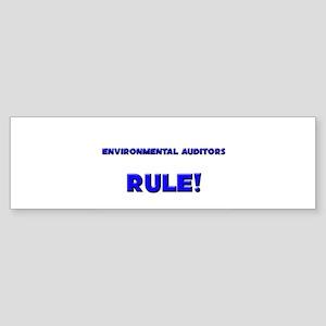 Environmental Auditors Rule! Bumper Sticker