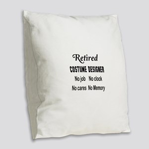 Retired Costume designer Burlap Throw Pillow