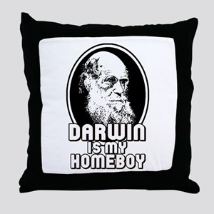 Darwin is my Homeboy Throw Pillow