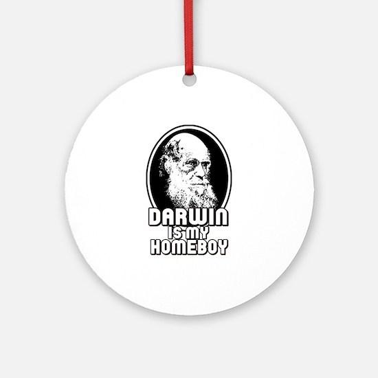Darwin is my Homeboy Ornament (Round)