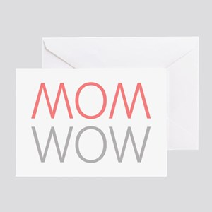 Mom Wow Greeting Cards