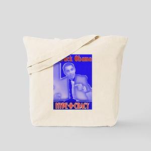 Hype-o-cracy! Tote Bag