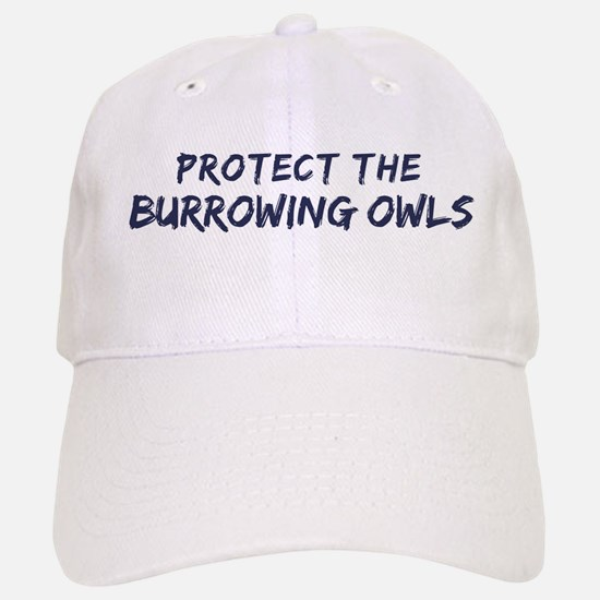 Protect the Burrowing Owls Baseball Baseball Cap